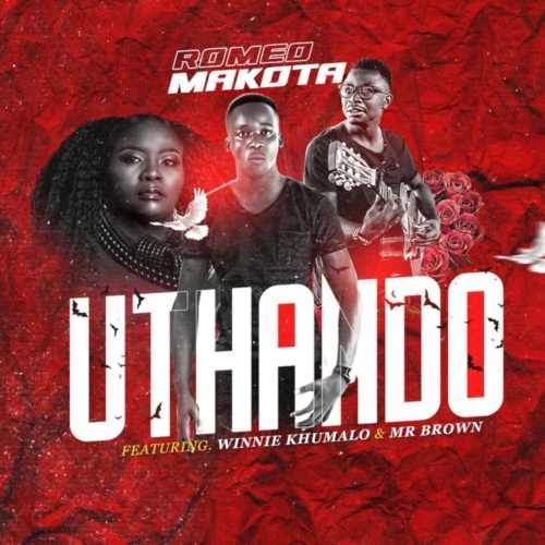 Romeo Makota – Uthando ft. Winnie Khumalo & Mr Brown |Download Mp3