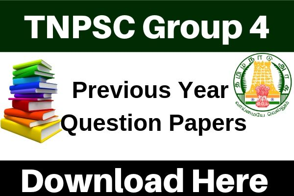 TNPSC Group 4 Previous Years Question Papers -TNPSC Previous