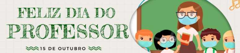 15/10 -  DIA DO PROFESSOR