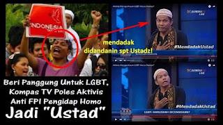 Mendadak berpakaian USTADZ. KOMPAS TV Menggiring Publik Untuk Pro LGBT