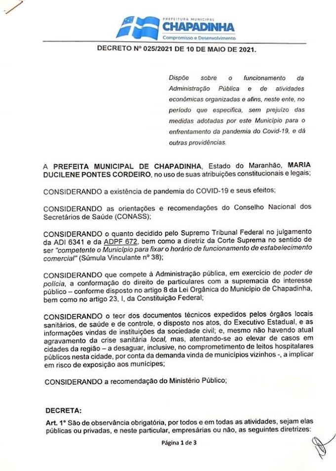 A Prefeitura de Chapadinha informa que seguirá com o Decreto Municipal.