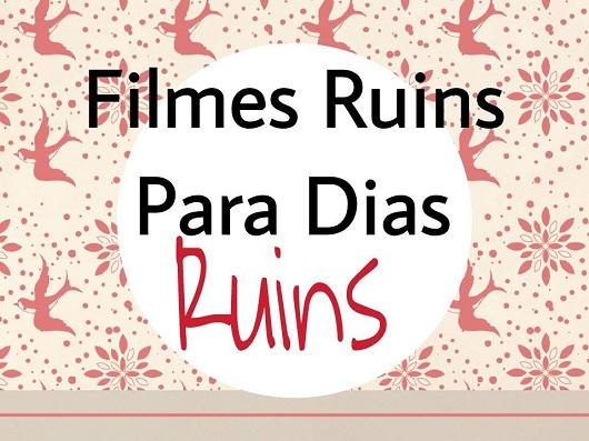 Filmes Ruins