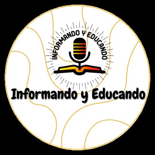 Informando y Educando