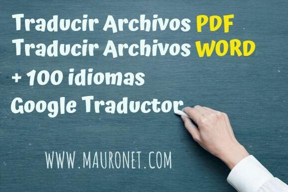 ▶ Traducir archivos PDF, GRATIS en linea con GOOGLE TRADUCTOR.