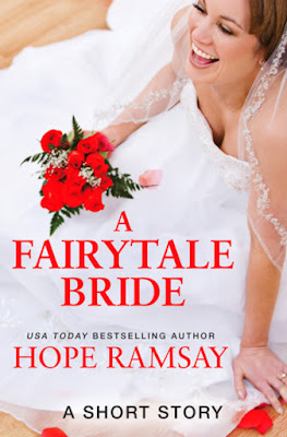 {New Release| Excerpt} A Fairytale Bride (Chapel of Love # 0.5) – Hope Ramsay