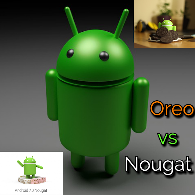 Android Oreo comparison with Nougat