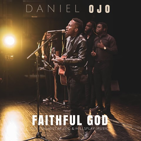 Music: Faithful God - Daniel Ojo