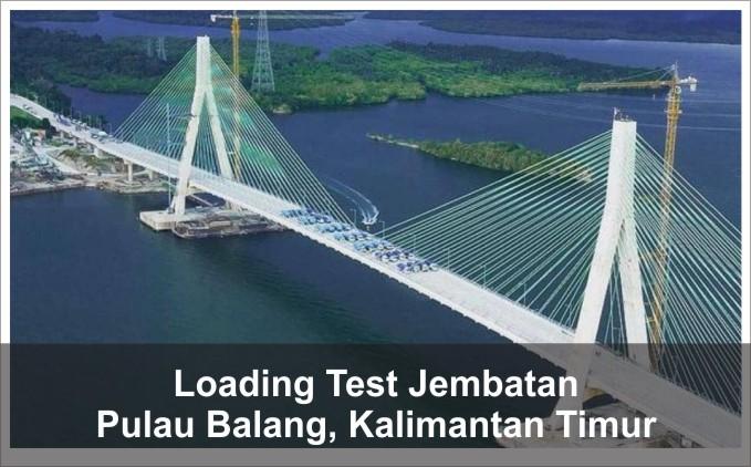 loading tes jembatan pulau balang kalimantan timur