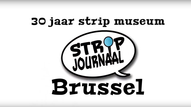 strip journaal 30 jaar stripmuseum brussel