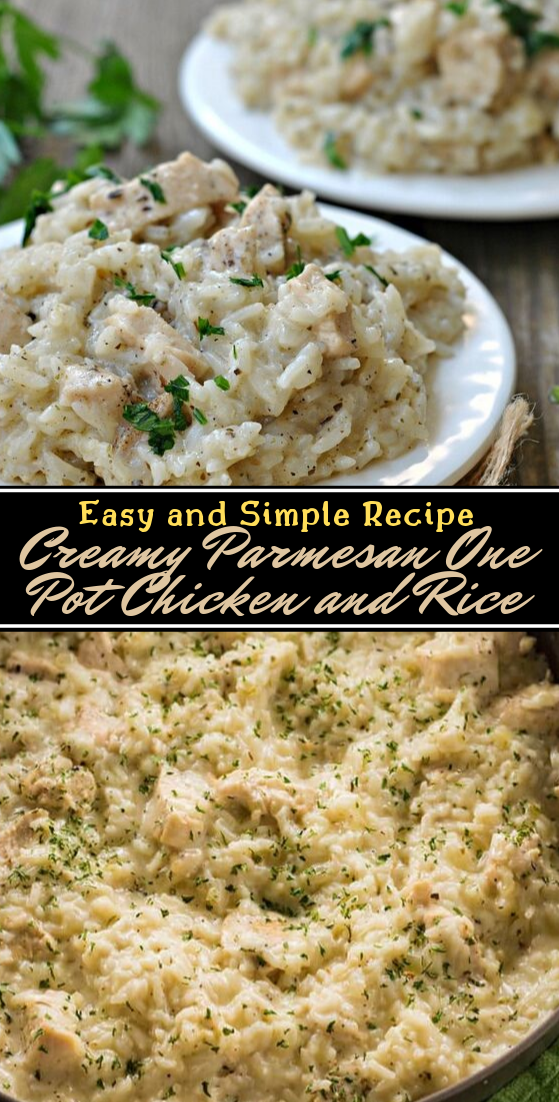 Creamy Parmesan One Pot Chicken and Rice #dinnerrecipe #food #amazingrecipe #easyrecipe