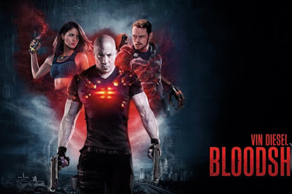 Download Bloodshoot (2020) Full Movie Sub Indo Nonton Online
