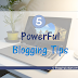 5 Powerful Blogging Tips To Increase Your Profit! - Blogging Lodge