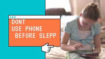 Dont Use Phone Before Sleep