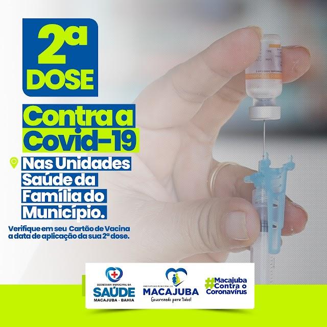 Secretaria da Saúde retoma aplicação da segunda dose em Macajuba