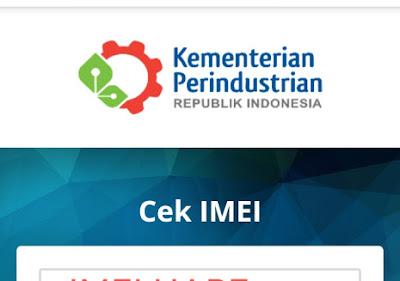 Cara Cek IMEI di Kemenperin.go.id