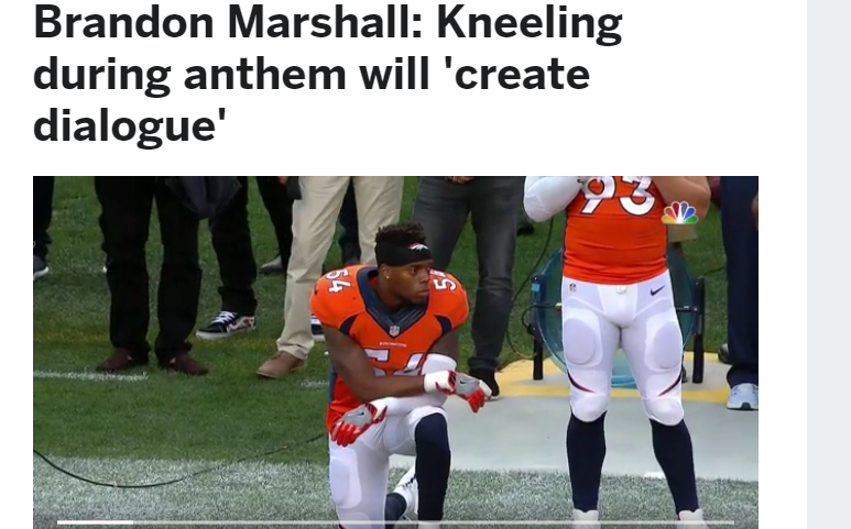 first rate 9b4c7 a2e5c The Mindless Freaks: Brandon Marshall Kneeling during Anthem ...
