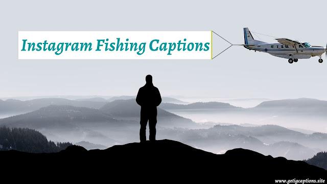 Fishing Captions,Instagram Fishing Captions,Fishing Captions For Instagram