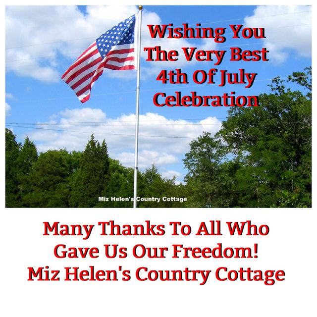 4th of July Celebration at Miz Helen's Country Cottage