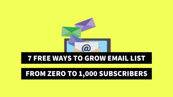free ways to grow email list on your blog, how to grow email list