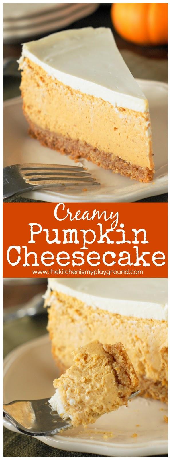 Creamy Pumpkin Cheesecake - The Kitchen is My Playground