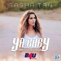 Ya Baby – Tasha Tah (2020)