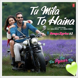 Tu Mila To Haina Song Lyrics – Atif Aslam Version [2019]
