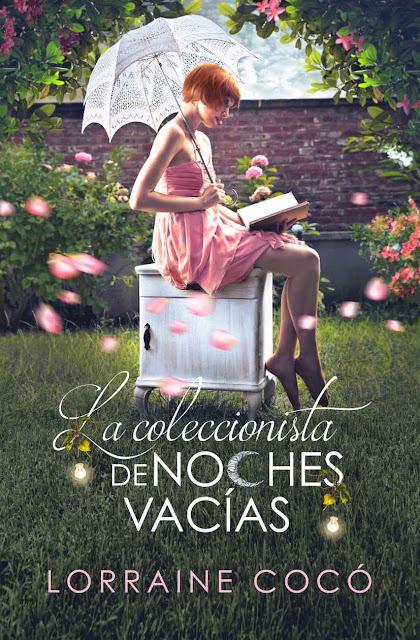 la coleccionista de noches vacías, Lorraine Cocó, novela romántica, reseña literaria
