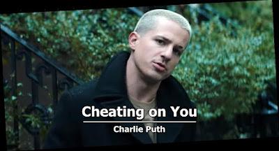 Lirik Lagu Cheating on You - Charlie Puth + MP3