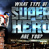 What Superhero Are you Most like?