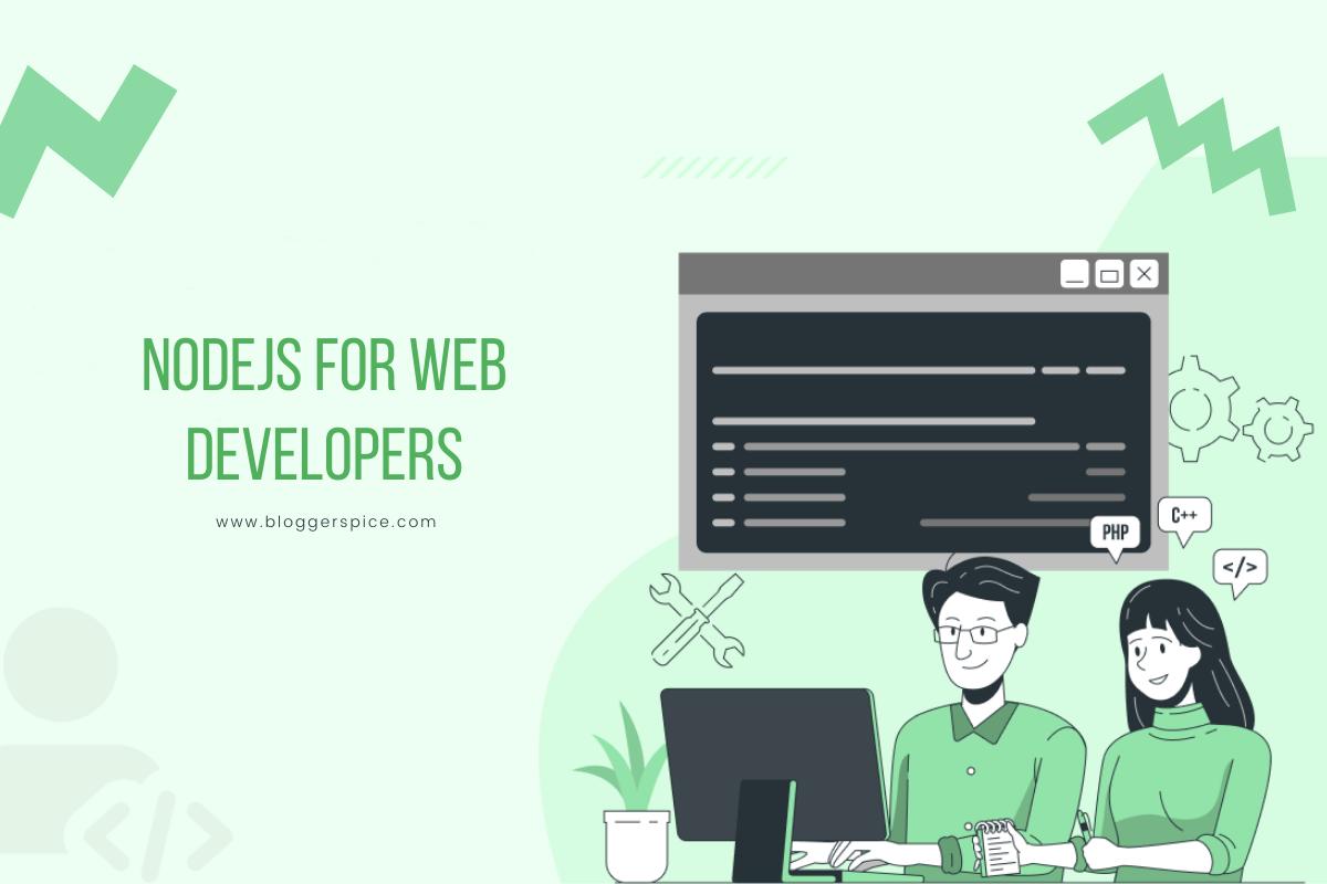 Top 10 Benefits of Node.js Web Application Development