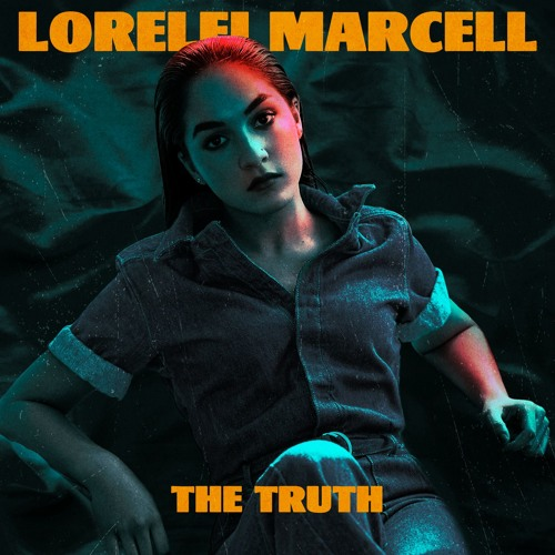 Lorelei Marcell Drops New Single 'The Truth'