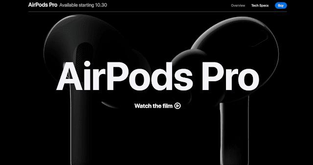 إعلان شركة أبل عن سماعاتها الجديدة  Apple's New AirPods Pro