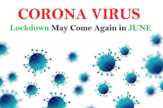 CORONA VIRUS, Lockdown May Come Again