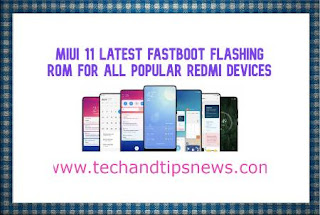 MIUI 11 Latest Fastboot Flashing ROM For (all popular redmi devices)