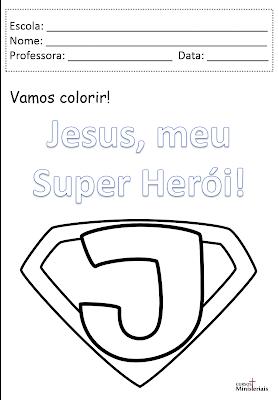 Atividade Jesus meu super herói