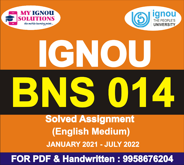 BNS 014 Solved Assignment 2021-22