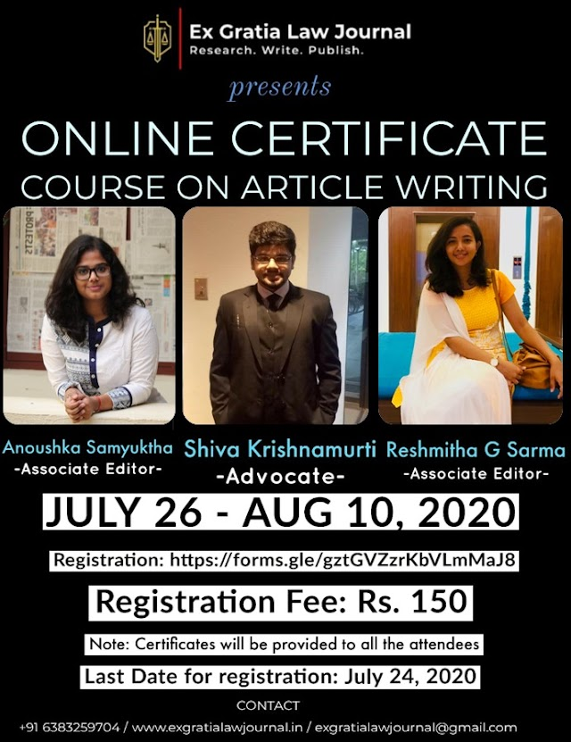 [Online Certificate Course] on Article Writing by Ex Gratia Law Journal [Register by 24 July 2020]