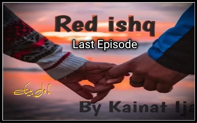 Red Ishq by Kainat Ijaz Last Episode