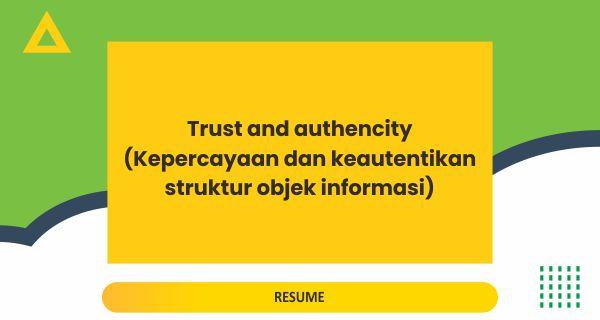 Kepercayaan dan keautentikan struktur objek informasi