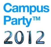 Inscrições para Campus Party Brasil 2012 abrem nesta segunda dia dia 05/09/2011.