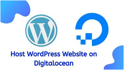How To Host WordPress Website on Digitalocean Complete Guide
