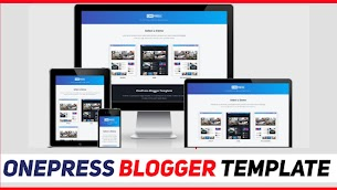 OnePress Responsive Blogger Template Perfect For Tech Sites  - Responsive Blogger Template