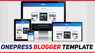 OnePress Responsive Blogger Template Perfect For Tech Sites