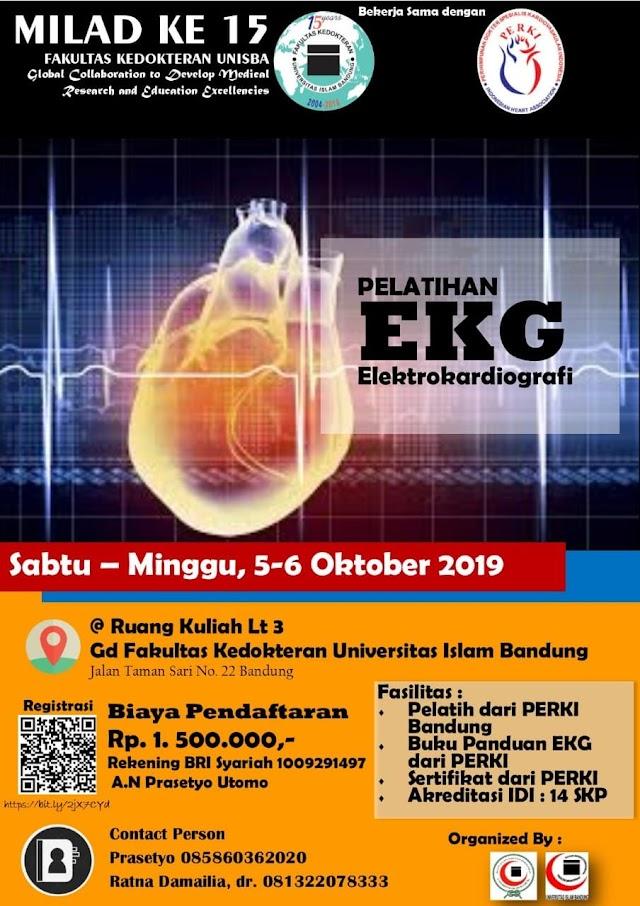 Pelatihan EKG (Ruang kuliah lt.3 Gedung FK Unisba) Saturday and Sunday, 5th to 6th of October 2019