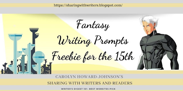 Writing Prompts Freebie for the 15th: Fantasy Writing Prompts