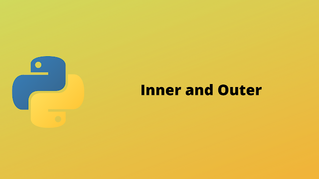HackerRank Inner and Outer problem solution in python