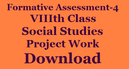8th Class FA - 4 Social Studies Project Work of CCE Model Download /2019/12/8th-Class-FA-4-Social-Studies-Project-Work-of-CCE-Model-Download.html