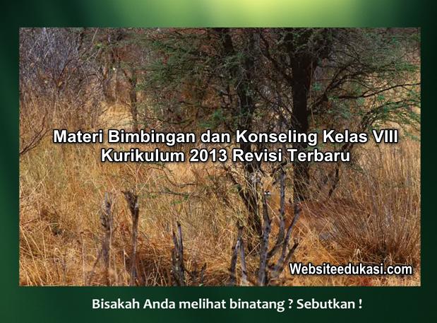 Materi Bk Kelas 8 Kurikulum 2013 Revisi 2019 2020 Websiteedukasi Com