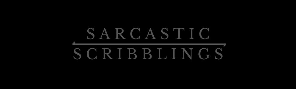 Sarcastic Scribblings