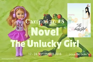 Campaign #8 Giveaway Novel The Unlucky Girl
